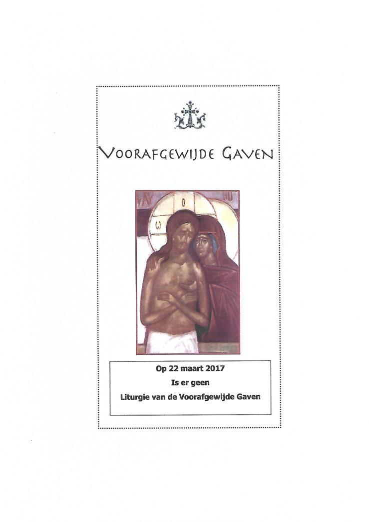Liturgie van de Voorafgewijde Gaven 22-03-2017